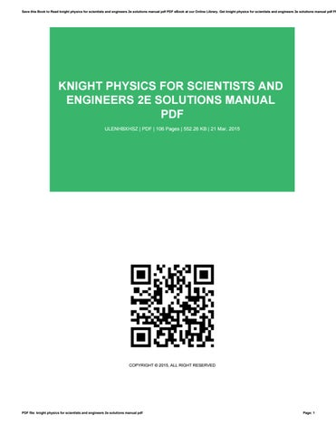 Knight physics for scientists and engineers 2e solutions manual pdf save this book to read knight physics for scientists and engineers 2e solutions manual pdf pdf ebook at our online library fandeluxe Choice Image
