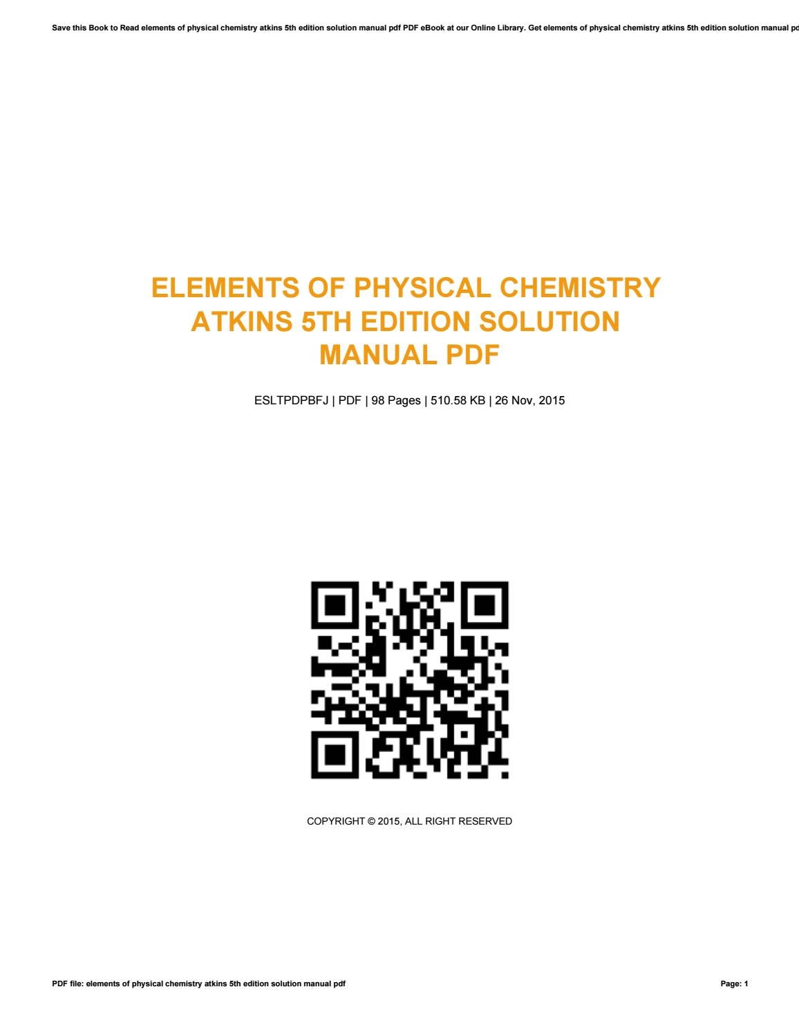 Elements of physical chemistry atkins 5th edition solution manual pdf by  Virginia - issuu