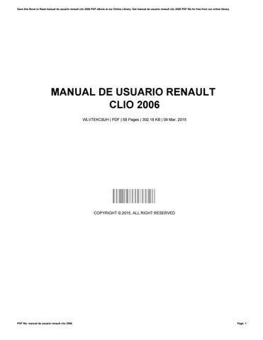 manual de usuario renault clio 2006 by chad issuu rh issuu com