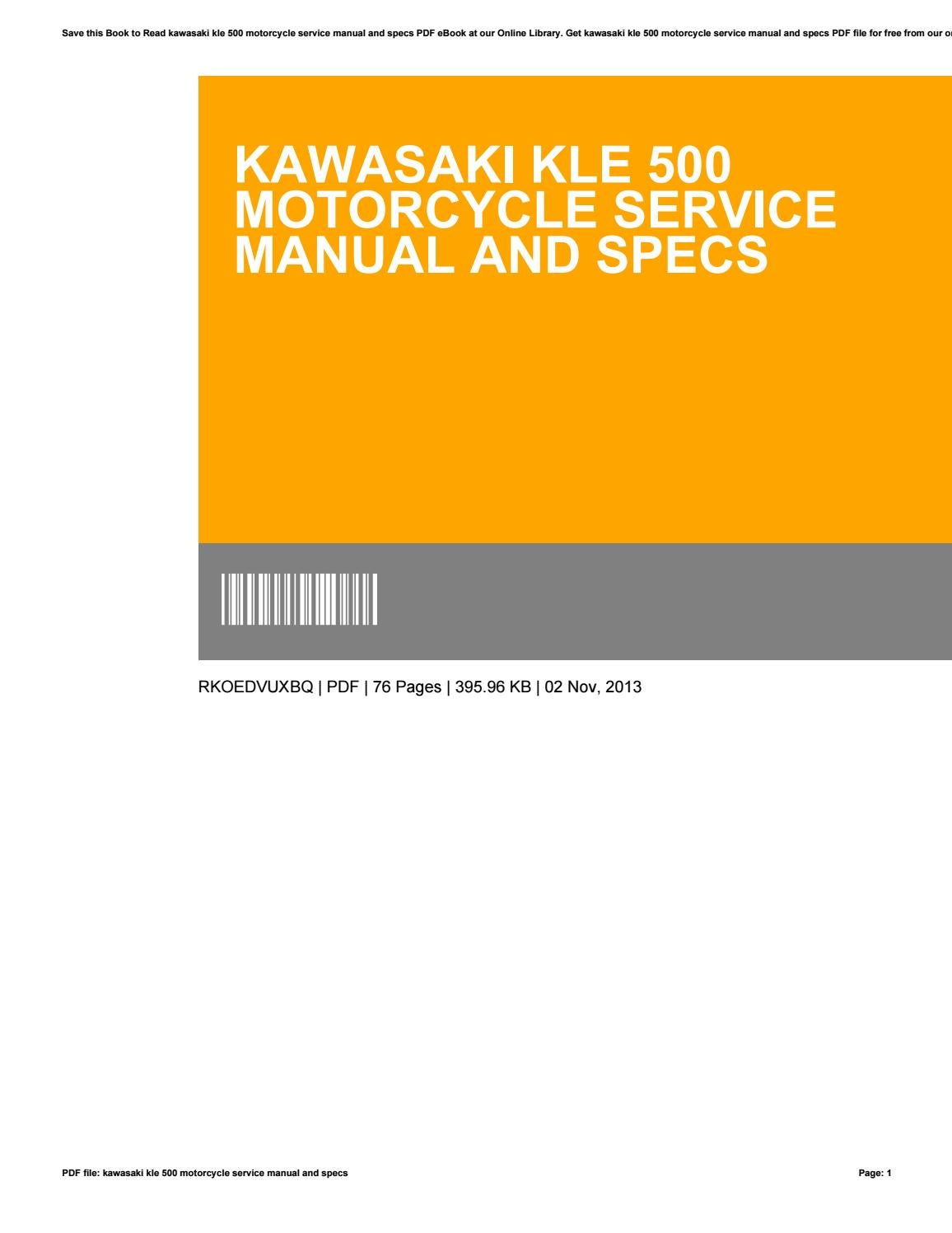 Kawasaki kle 500 motorcycle service manual and specs by James Maki - issuu