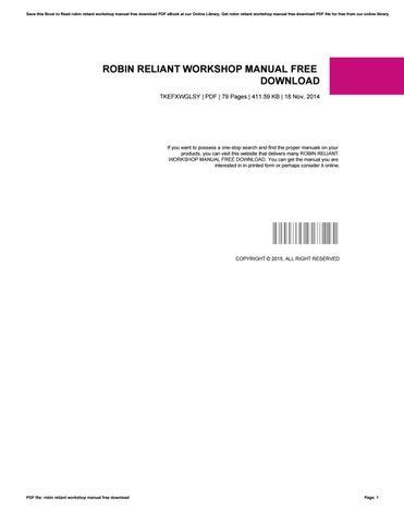 robin reliant workshop manual free download by rasta53awera issuu rh issuu com Bobcat Manuals Free Club Car Repair Manual Free
