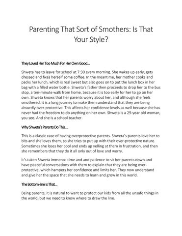 Parenting that sort of smother is that your style?