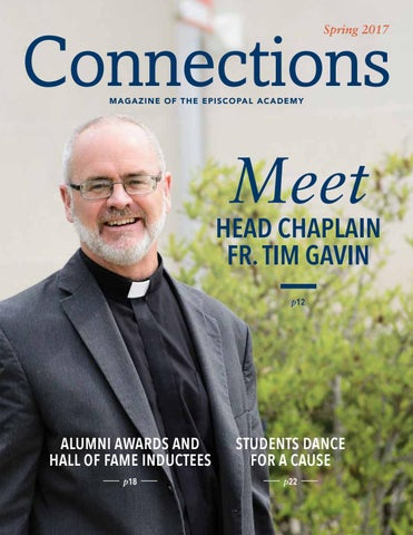 Connections Spring 2017 By The Episcopal Academy Issuu