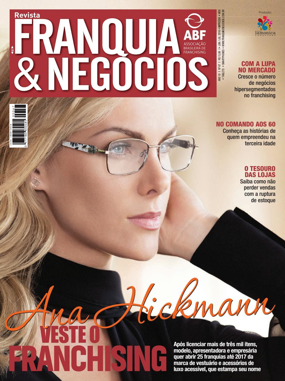 Revista Franquia   Negócios ABF nº 67 by Editora Lamonica Conectada - issuu d42047f956