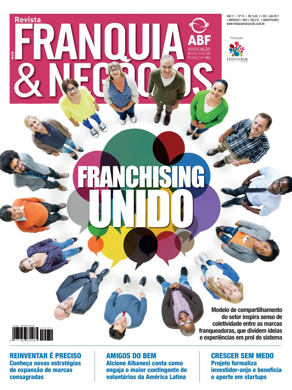 Revista Franquia   Negócios ABF nº 70 by Editora Lamonica Conectada - issuu 838297b04c