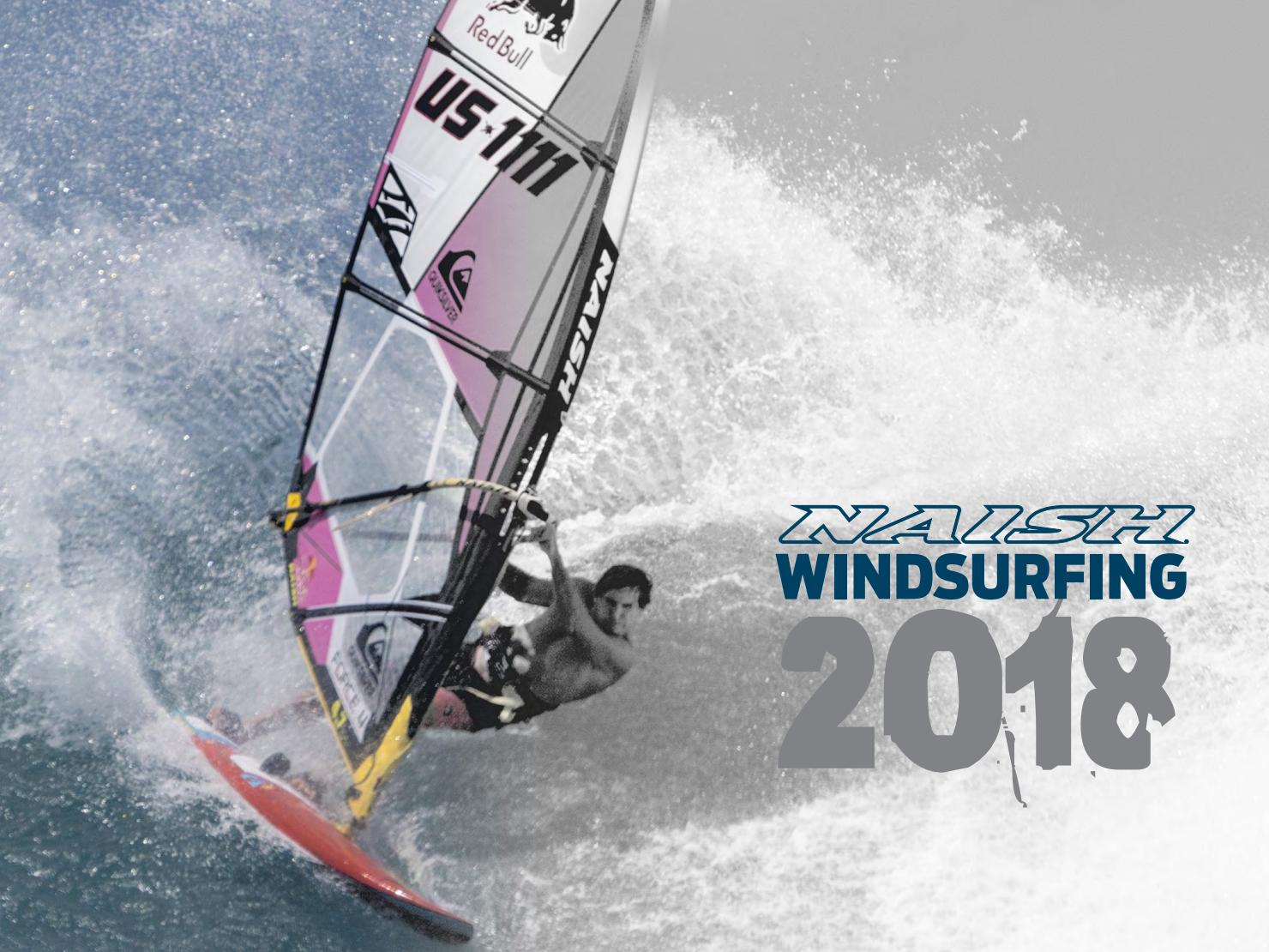 Naish Windsurfing | 2018 Catalog by Naish International - issuu