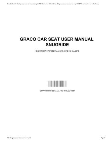 Save This Book To Read Graco Car Seat User Manual Snugride PDF EBook At Our Online Library Get File For Free From