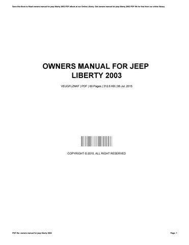 owners manual for jeep liberty 2003 by walterclemons3651 issuu rh issuu com 2003 jeep liberty limited owners manual 2003 jeep liberty service manual