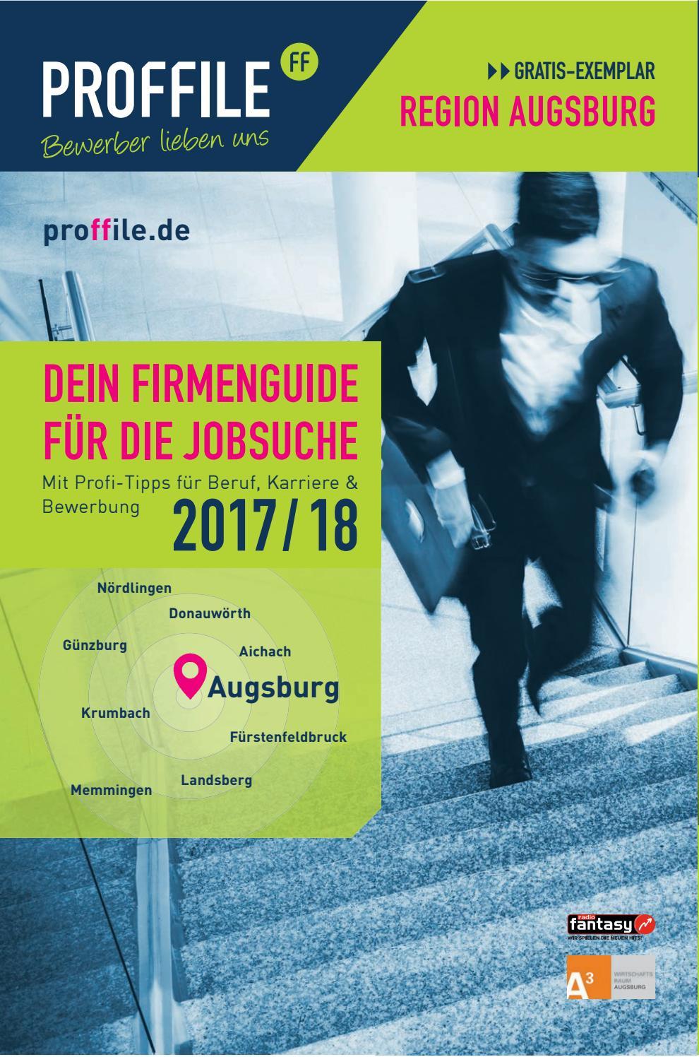 Proffile Ausgburg 2017 - Die Arbeitgeber der Region Augsburg und Umgebung  by SMK Medien GmbH & Co. KG | PROFFILE - issuu