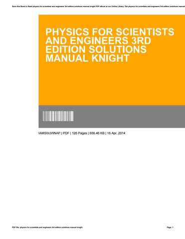 Physics for scientists and engineers 3rd edition solutions manual save this book to read physics for scientists and engineers 3rd edition solutions manual knight pdf ebook at our online library get physics for scientists fandeluxe Images