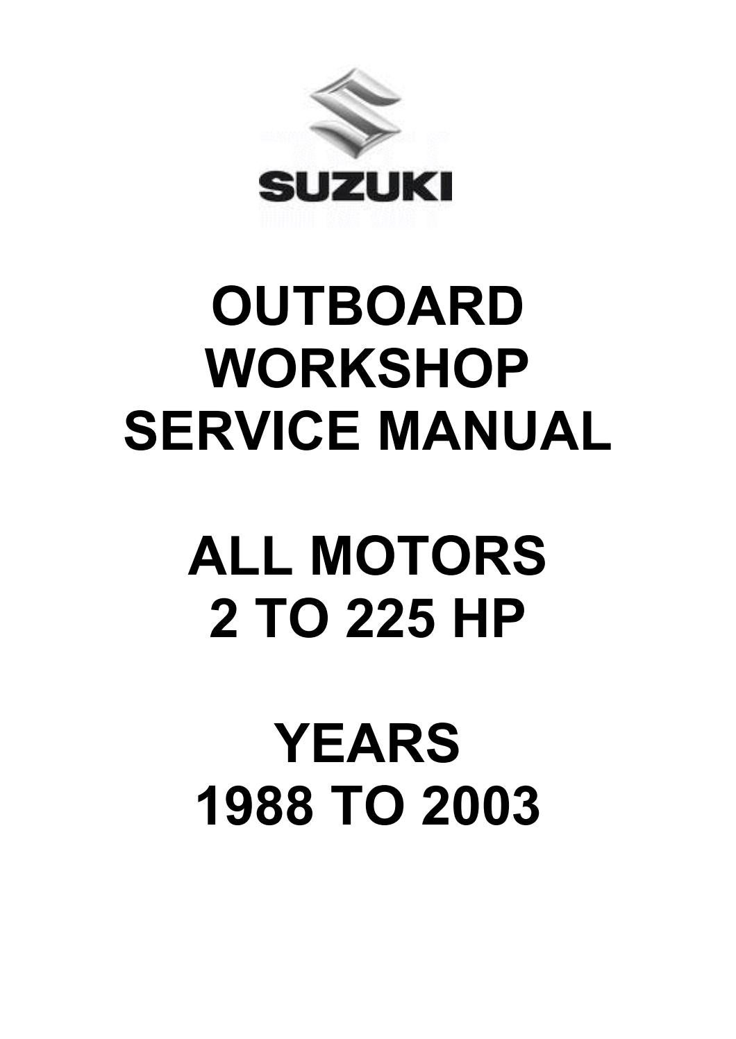 Suzuki Outboard Workshop Service Manual All Motors By Glsense Issuu Honda Cr 125 Cdi Ignition System Wiring Schematic