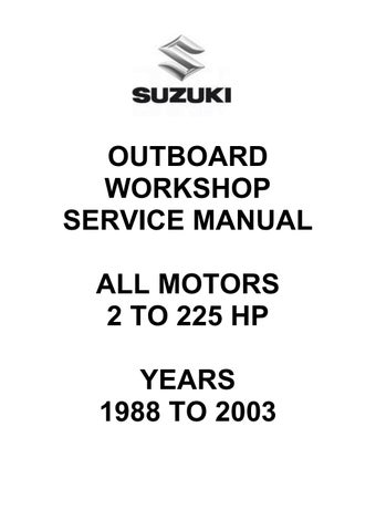 Suzuki Outboard Workshop Service Manual - All Motors by glsense - issuu