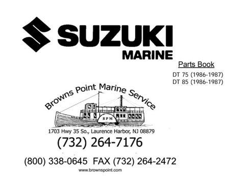 Suzuki Marine Outboard DT75 & DT85 1986 - 1987 - Parts Book by
