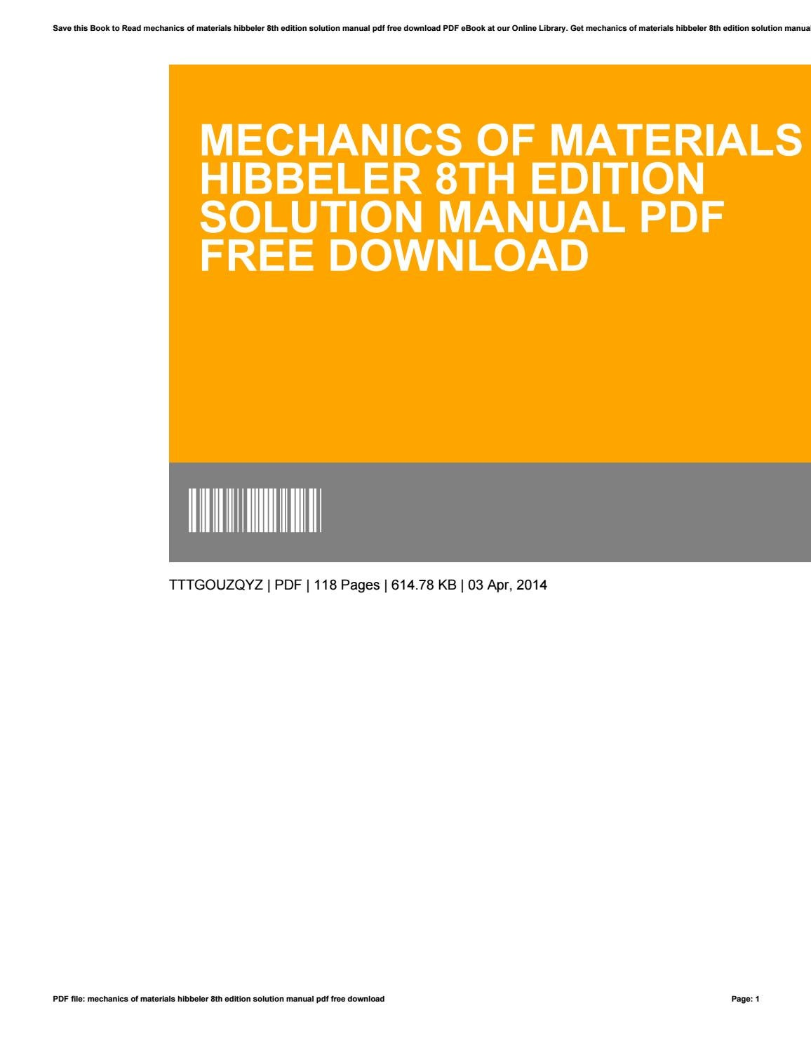 Mechanics of materials hibbeler 8th edition solution manual pdf free  download by AlanDematteo3789 - issuu