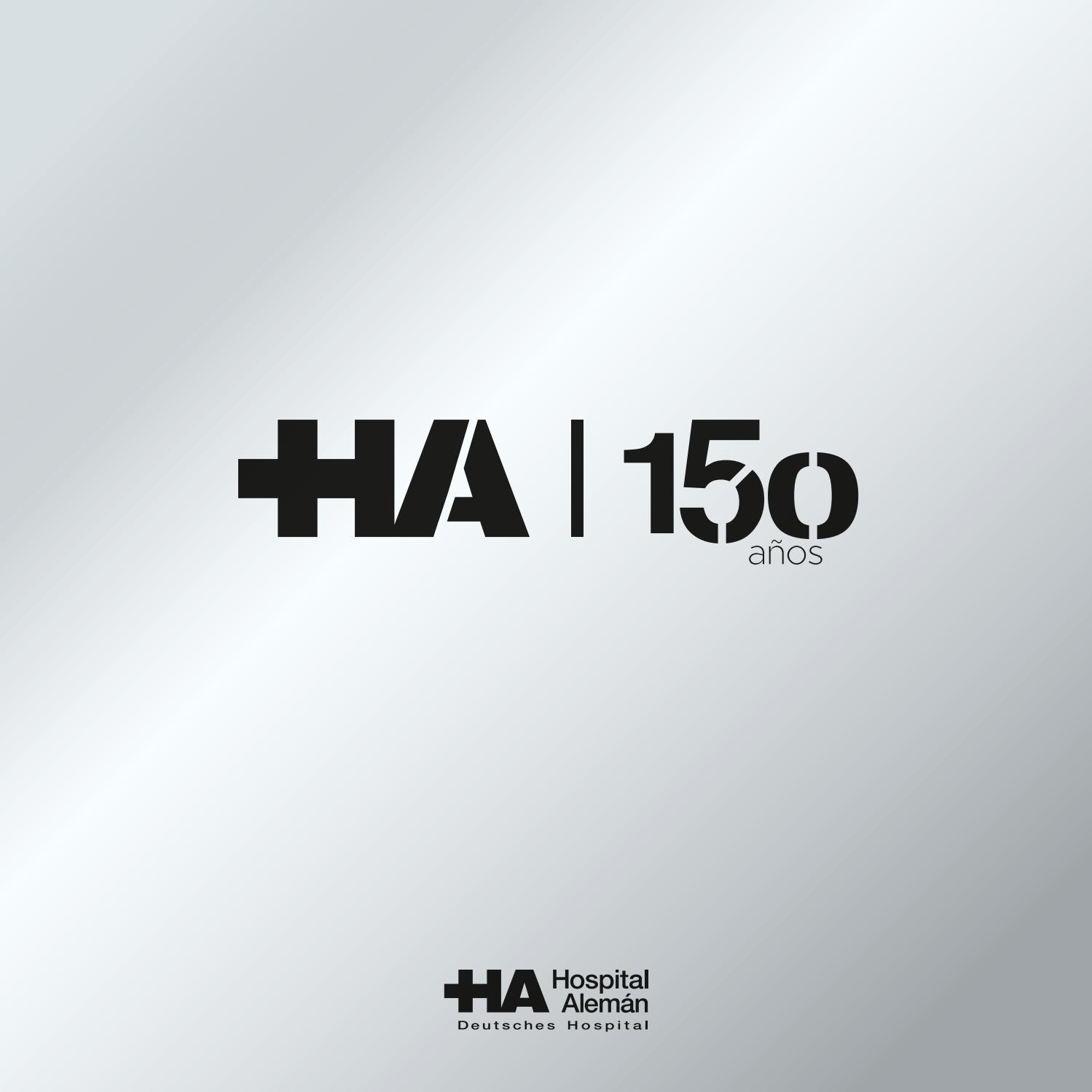 Hospital Alemán - Libro 150° aniversario by Esfera Gráfica - issuu