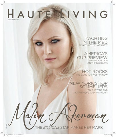 New York APRIL MAY 2017 Malin Ackerman ISSUE by Haute Living - issuu 58d04f3f4618f