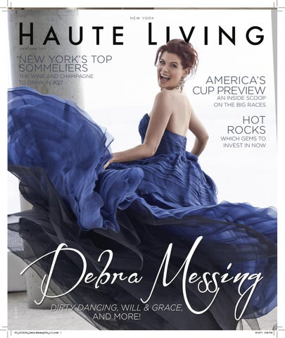 73bca6f2d5a New York APRIL MAY 2017 Debra Messing ISSUE Haute Living by Haute ...