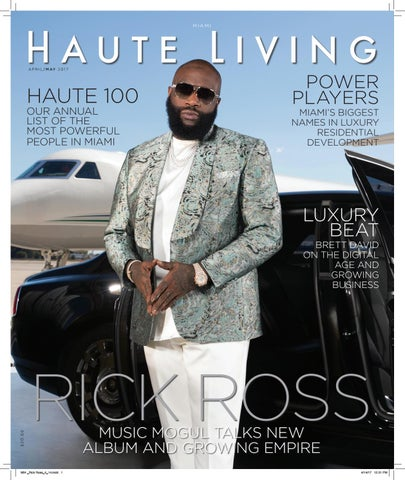 8e78210b4f5 MIAMI_APRIL_MAY 2017_Rick Ross_ISSUE Haute Living by Haute Living ...