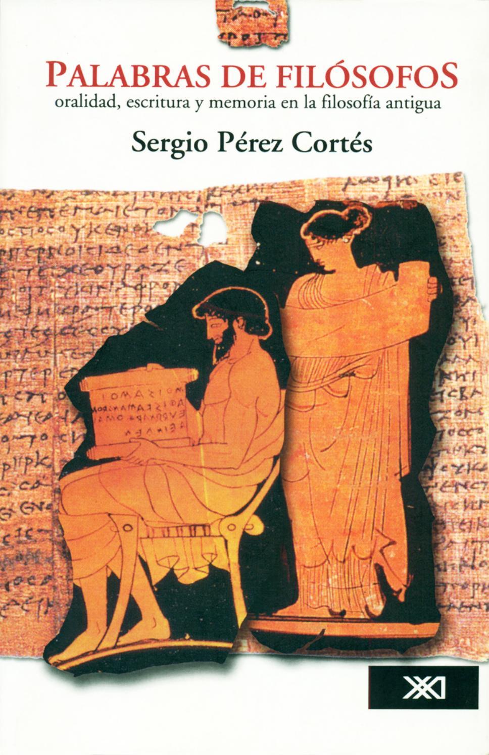 Palabras de filósofos. Oralidad, escritura y memoria en la filosofía ...