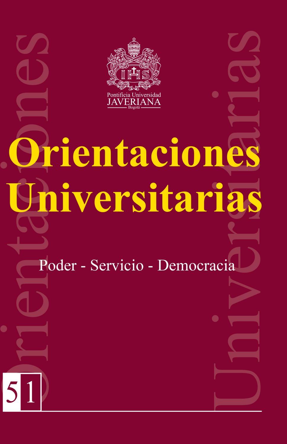 Orientaciones Universitarias 51 by Archivo Histórico Javeriano - issuu