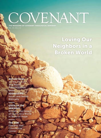 Covenant Magazine Winter Spring 2017 By Covenant Theological