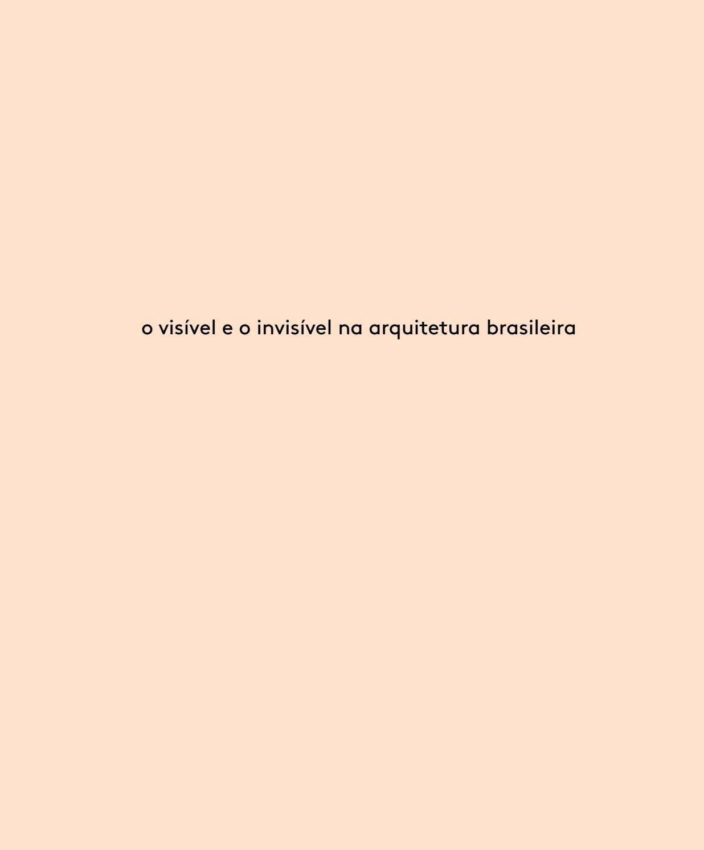O visvel e o invisvel na arquitetura brasileira by inrtice issuu fandeluxe Gallery