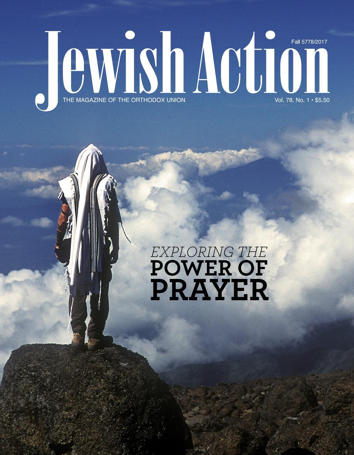 Jewish Action Fall 2017 By Orthodox Union Issuu