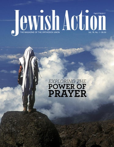 Jewish Action - Fall 2017 by Orthodox Union - issuu