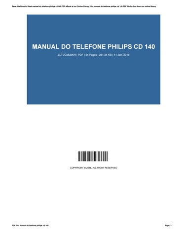 manual do telefone philips cd 140 by willielewis3667 issuu rh issuu com Philips CD Recorder manual do telefone philips dect 6.0 cd 140