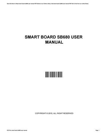 smart board sb680 user manual by bettysmith3960 issuu rh issuu com smartboard user guide smartboard user manual