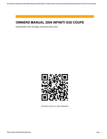 owners manual 2004 infiniti g35 coupe by timfincher2842 issuu rh issuu com Infinity Cars G35 Infinity Cars G35