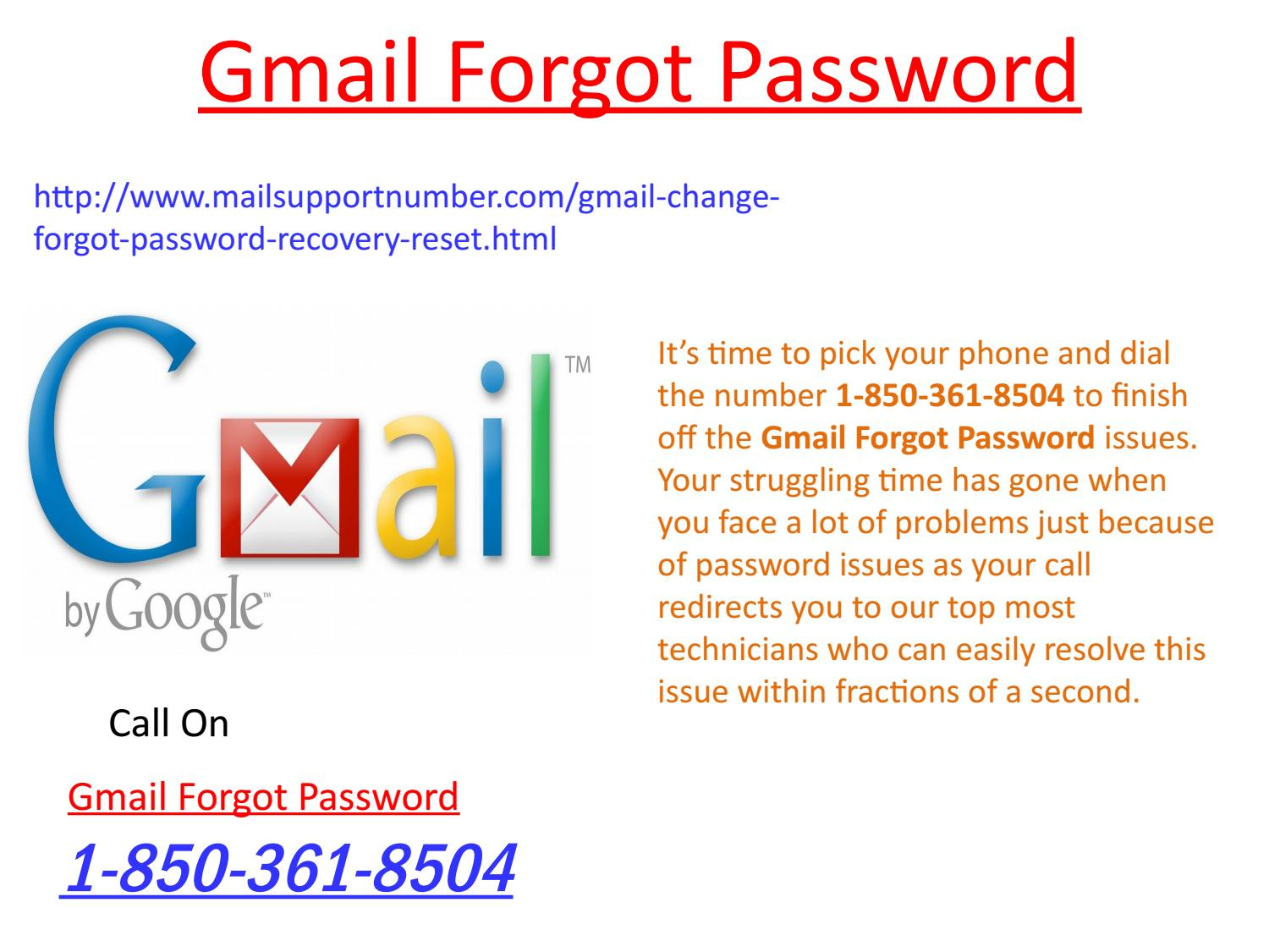 Does Gmail Forgot Password 1-850-361-8504 team fix all