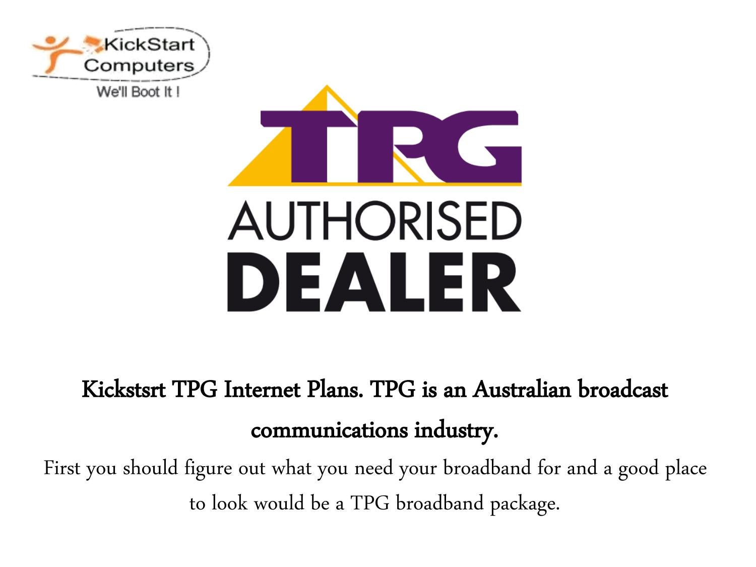 TPG Internet - Great Choice For Anyone by kickstartcomputers - issuu