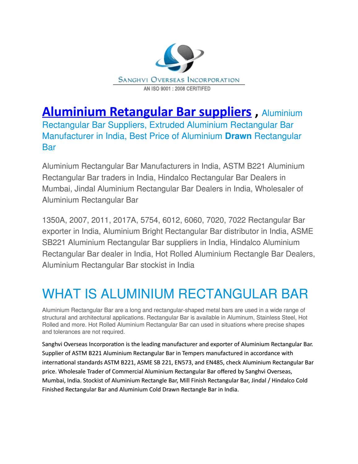 Aluminium retangular bar suppliers by sanghvioverseasinc - issuu