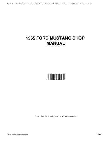 1965 ford mustang shop manual by rosegarcia1803 issuu rh issuu com  1965 mustang shop manual free download