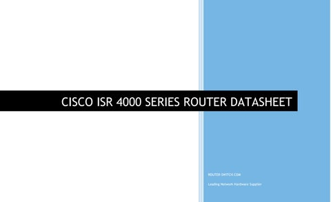 Cisco ISR 4000 series router datasheet by Meela Zeng - issuu