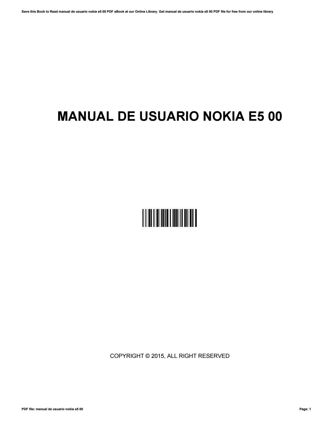 manual de usuario nokia e5 00 by rosettaromero1518 issuu rh issuu com Nokia X6 00 8GB Review Nokia E75