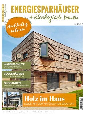 Energiesparhäuser + ökologisch Bauen 2/2017 By Family Home Verlag ...
