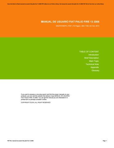 manual de usuario fiat palio fire 13 2006 by renno85vanesha issuu rh issuu com manual de usuario fiat palio weekend manual de usuario fiat palio weekend