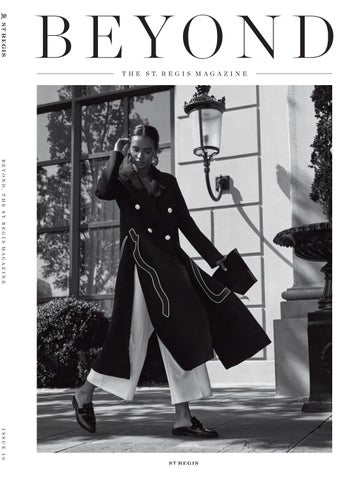 Beyond, The St  Regis Magazine - issue 10 by