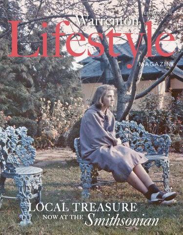 Warrenton Lifestyle Magazine February 2016 By Piedmont Publishing Group Issuu