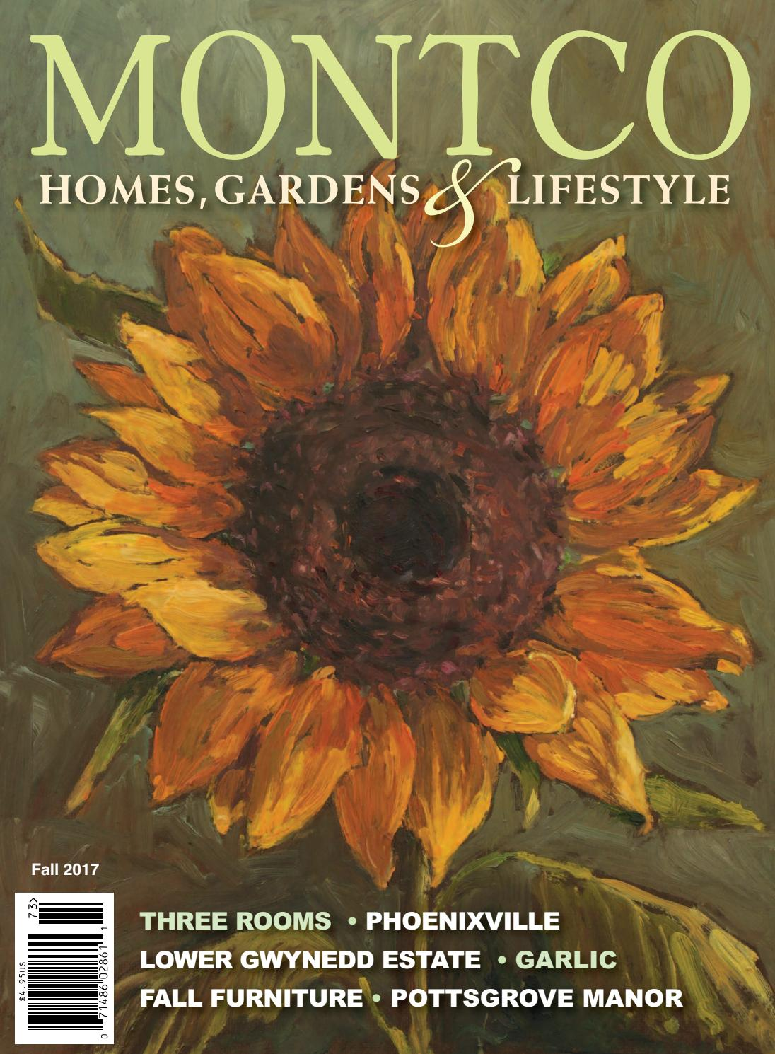Montco Homes, Gardens & Lifestyle Fall 2017 by BCM Media - issuu