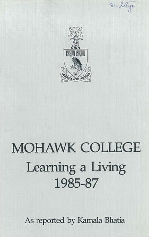 Mohawk Learning A Living 1985 87 By Mohawk College Alumni Association Issuu