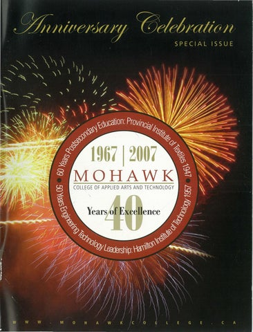 1967 2007 Mohawk S 40th Anniversary By Mohawk College Alumni Association Issuu
