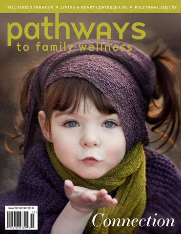 Pathways To Family Wellness Issue 55 By Pathways To Family