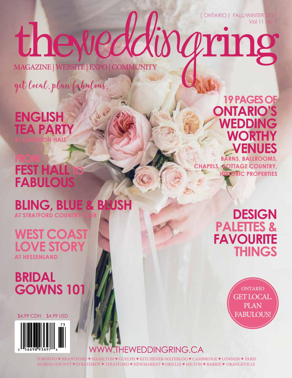 The Wedding Ring Magazine ONTARIO Fall/Winter 2017 by The Wedding ...
