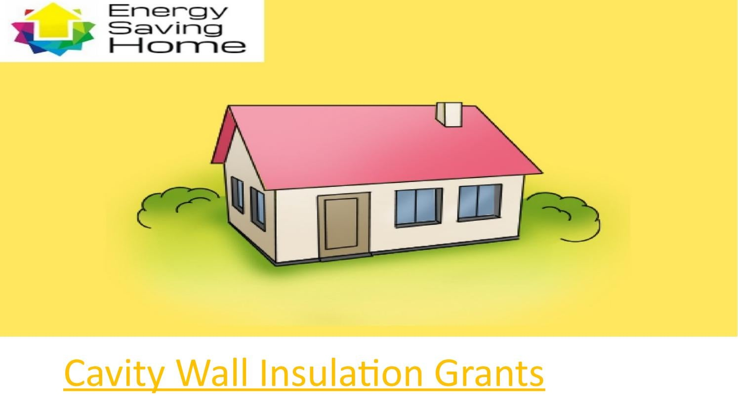 Cavity wall insulation grants by Energy Saving Home - issuu