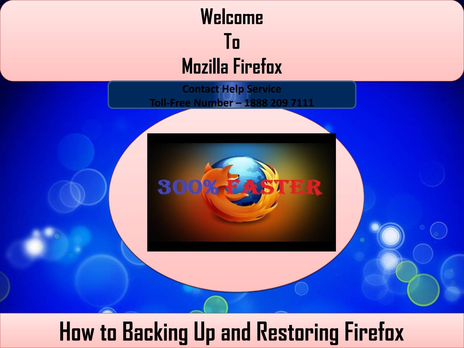 Mozilla firefox tech support number 18882097111 by smith
