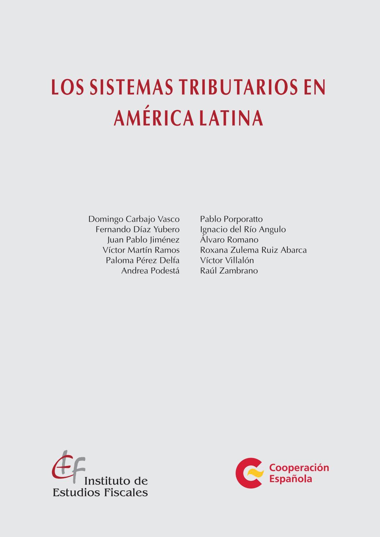 Los sistemas tributarios en América Latina by AECID PUBLICACIONES ...