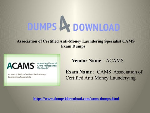 2017 Latest CAMS Exam Questions With PDF - Dumps4download by